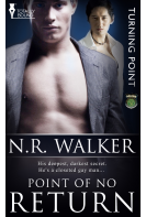Point of No Return PRINT by N.R. Walker - Erotic Romance novel